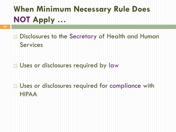 When Minimum Necessary Rule Does
