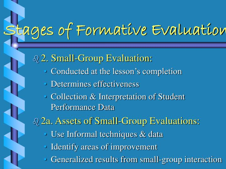 Stages of Formative Evaluations
