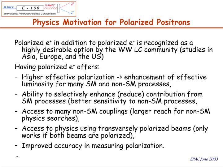 Physics Motivation for Polarized Positrons