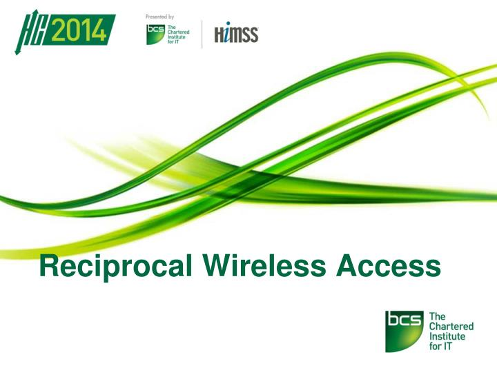 reciprocal wireless access n.