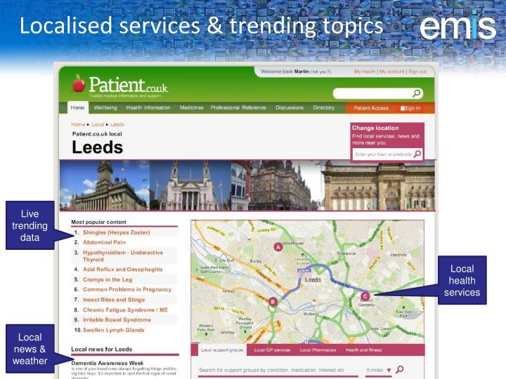 Localised services & trending topics