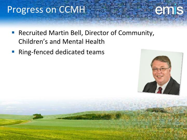 Progress on CCMH