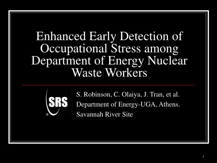 Enhanced early detection of occupational stress among department of energy nuclear waste workers