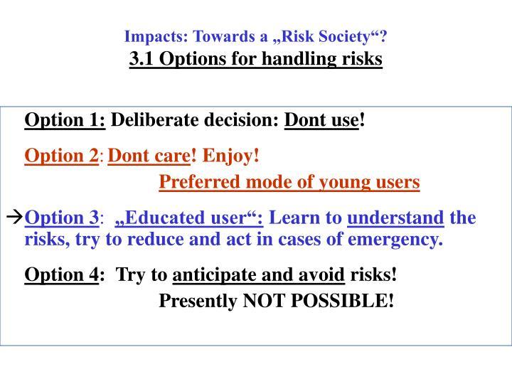 """Impacts: Towards a """"Risk Society""""?"""