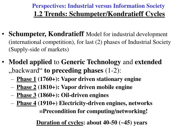 Perspectives industrial versus information society 1 2 trends schumpeter kondratieff cycles
