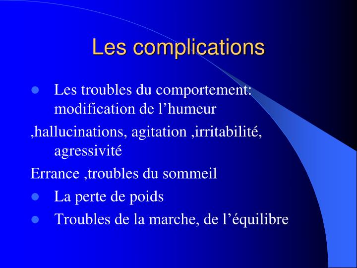 Les complications