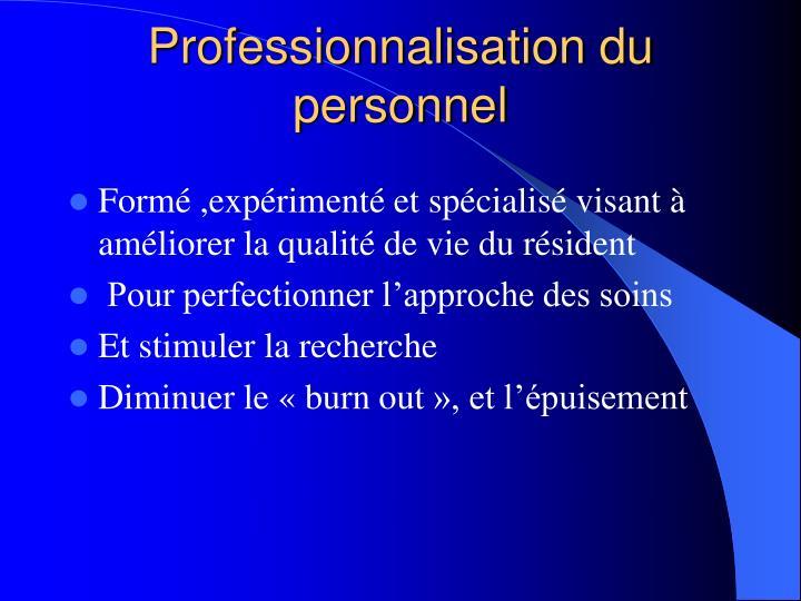 Professionnalisation du personnel