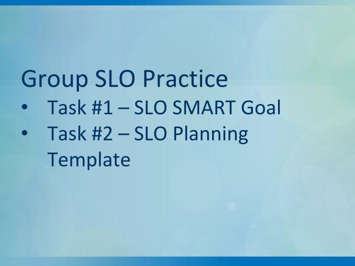 Group SLO