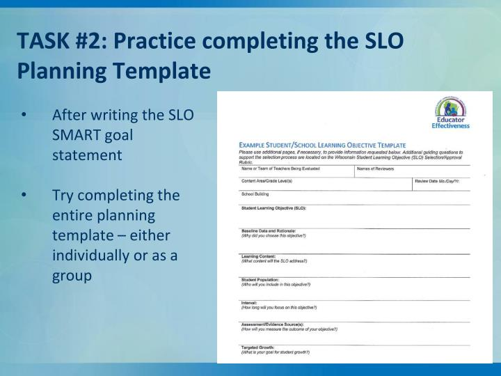TASK #2: Practice completing the SLO Planning Template
