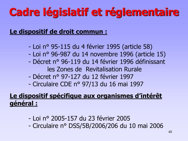Cadre législatif et réglementaire