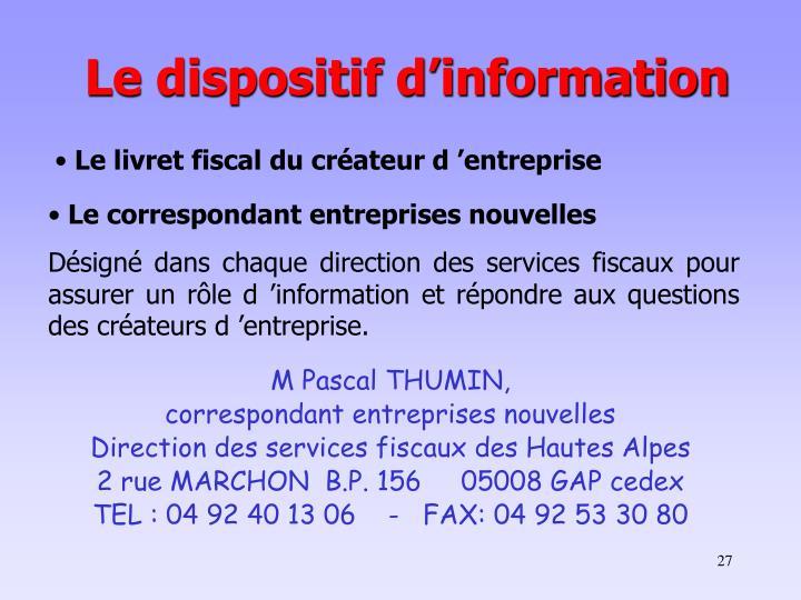 Le dispositif d'information