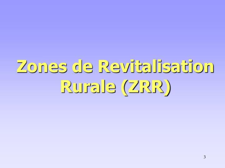 Zones de revitalisation rurale zrr