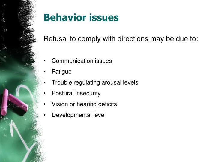 Behavior issues