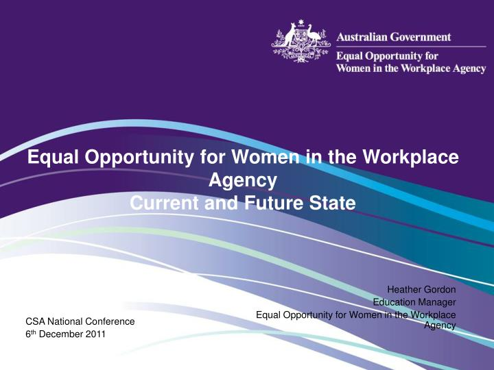 equal opportunity for women in the workplace agency current and future state n.