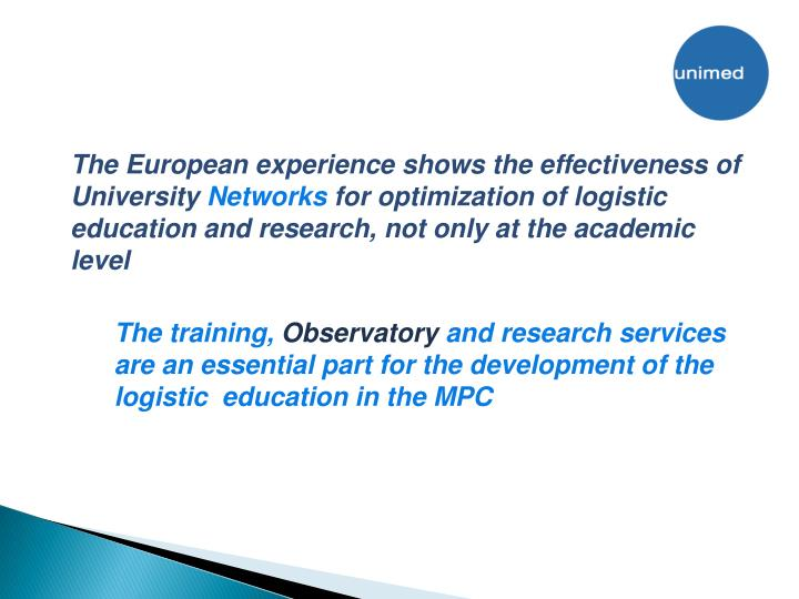 The European experience shows the effectiveness of University
