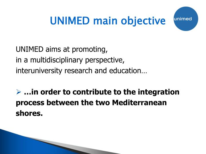 UNIMED main objective