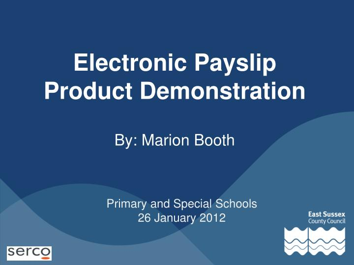 Electronic Payslip Product Demonstration
