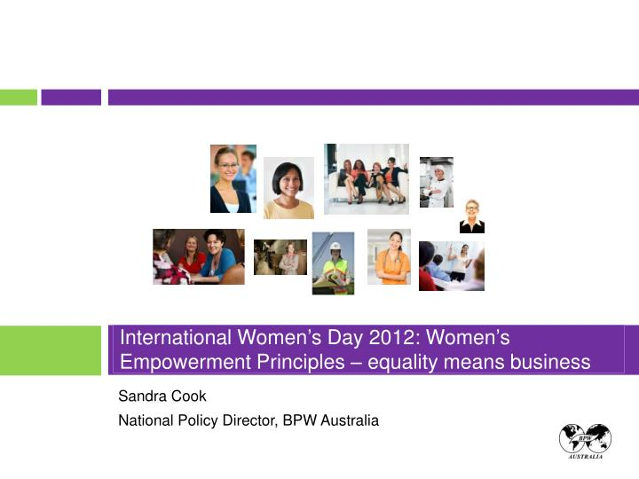 international women s day 2012 women s empowerment principles equality means business n.