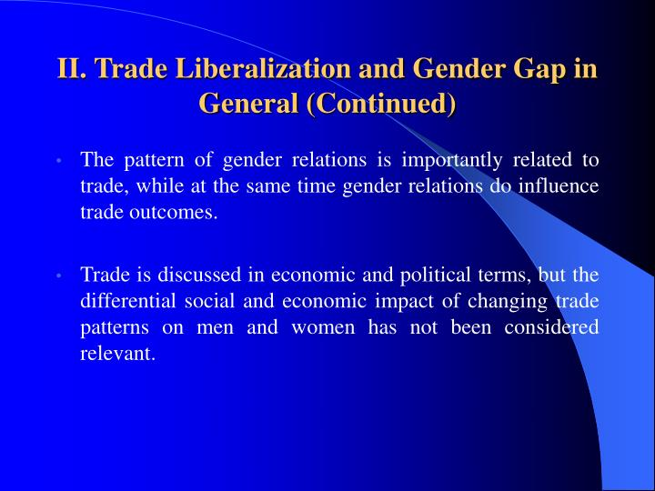 II. Trade Liberalization and Gender Gap in General (Continued)