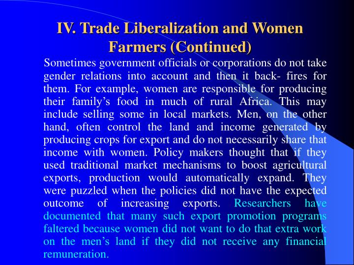 IV. Trade Liberalization and Women Farmers (Continued)