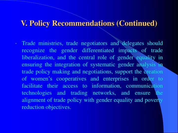 V. Policy Recommendations (Continued)