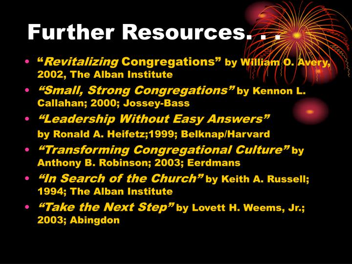 Further Resources. . .