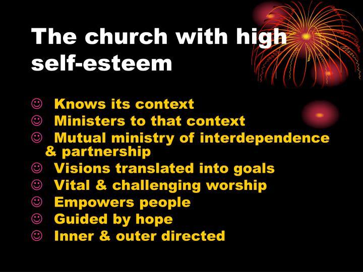 The church with high self-esteem