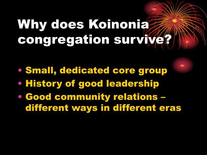 Why does koinonia congregation survive