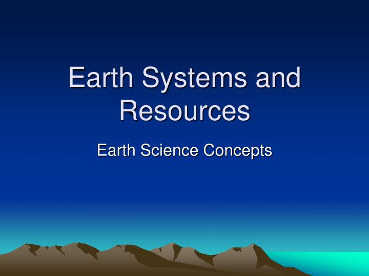 earth systems and resources n.