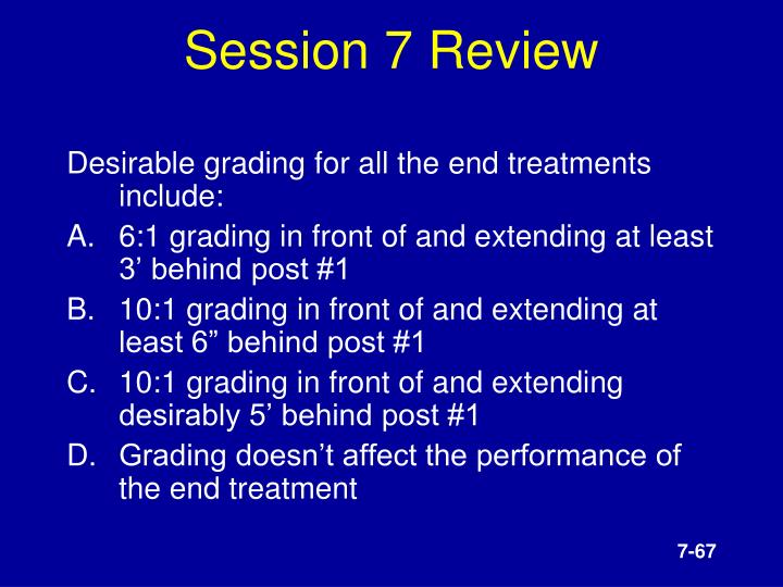 Session 7 Review