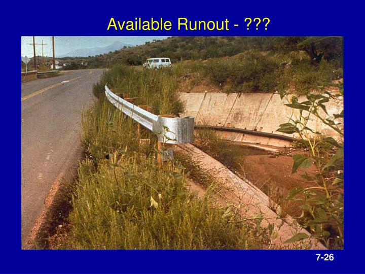 Available Runout - ???