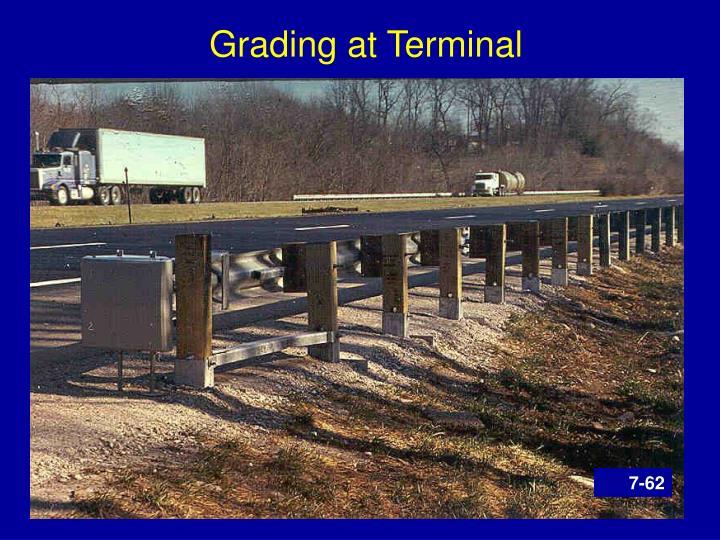 Grading at Terminal