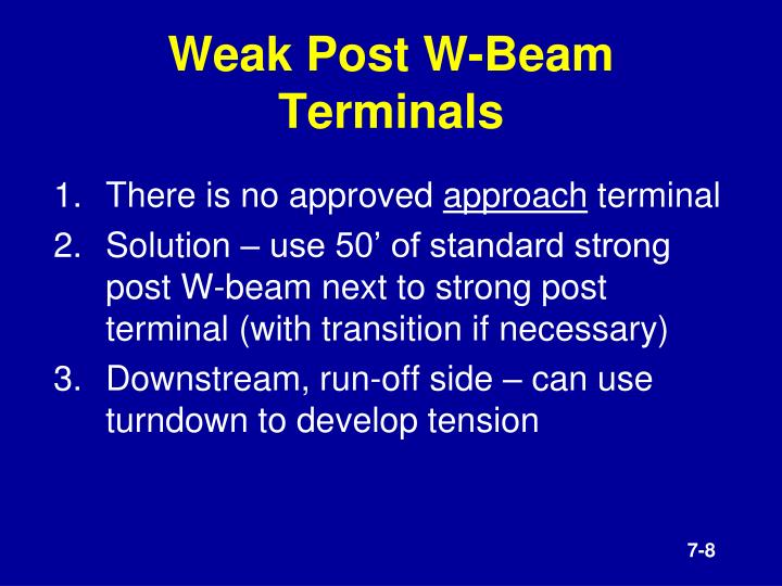 Weak Post W-Beam Terminals