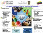 la transformaci n del sistema educativo acciones 2011