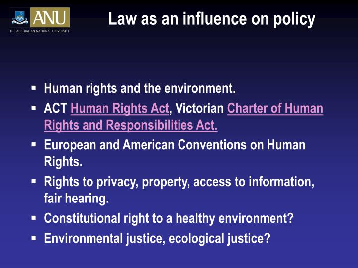 Law as an influence on policy