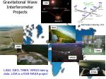 gravitational wave interferometer projects