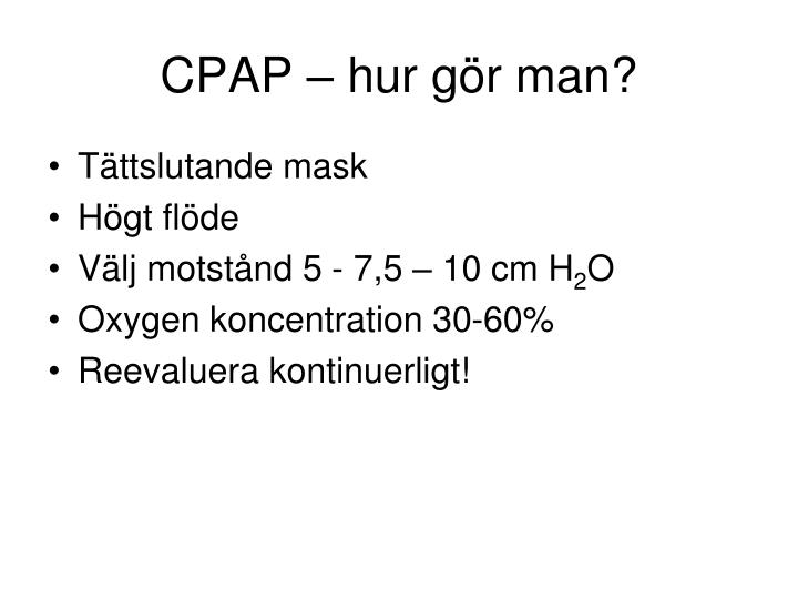 CPAP – hur gör man?
