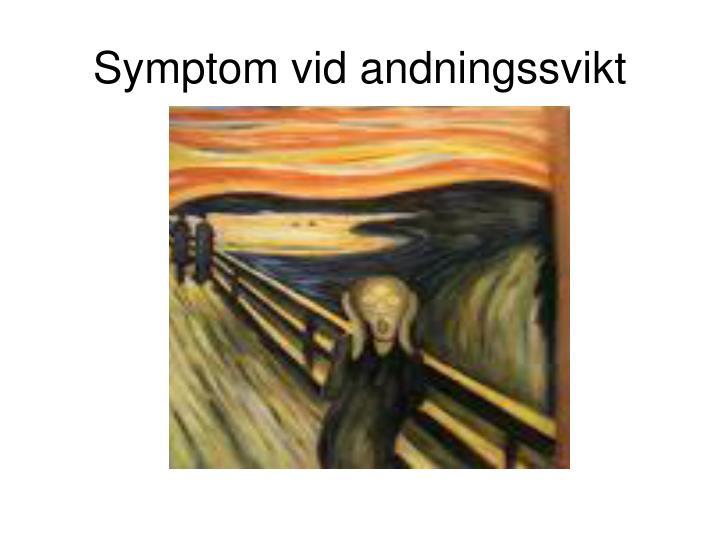 Symptom vid andningssvikt