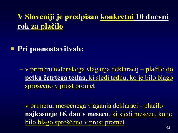 V Sloveniji je predpisan