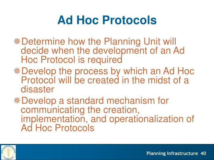Ad Hoc Protocols