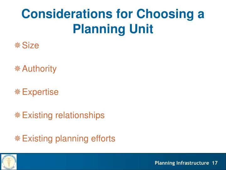 Considerations for Choosing a Planning Unit