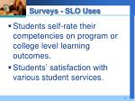 surveys slo uses