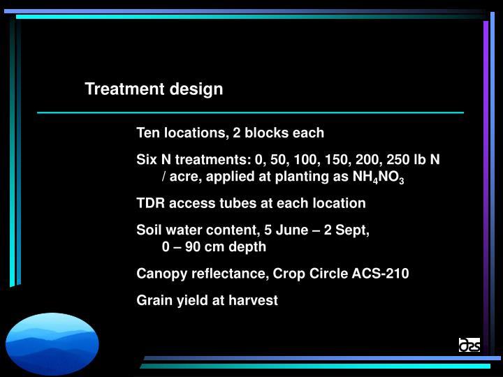 Treatment design