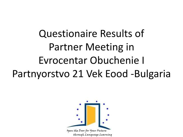 Questionaire Results of