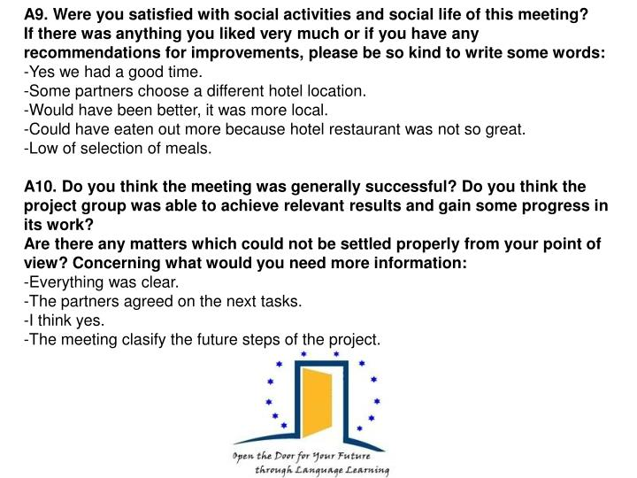 A9. Were you satisfied with social activities and social life of this meeting?