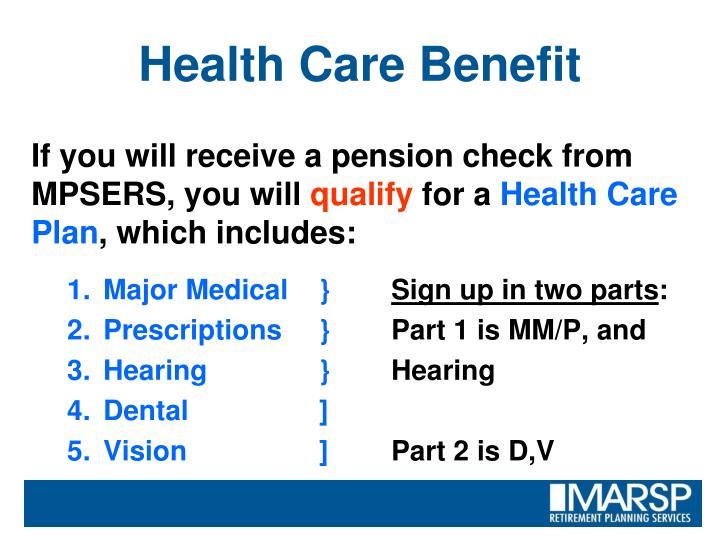 Health Care Benefit