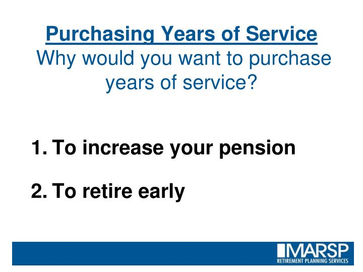 To increase your pension
