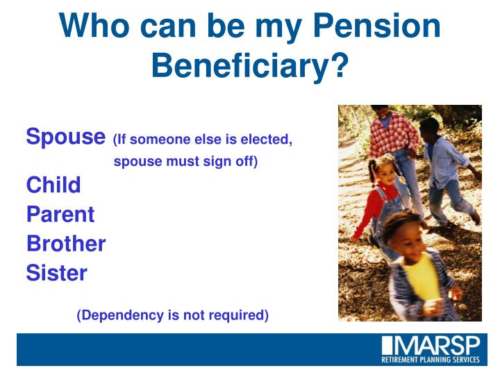 Who can be my Pension