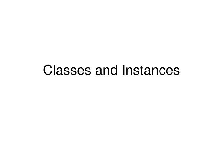classes and instances n.