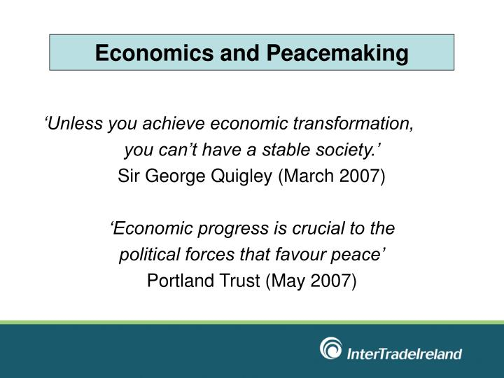 Economics and Peacemaking